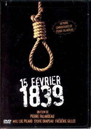 15 Fevrier 1839 [DVDRIP] [FRENCH] [FS]