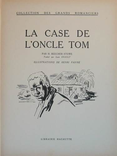 http://www.lessignets.com/signetsdiane/calendrier/images/juin/5/case_oncle_tom_beecher_stowe_hachette_27.jpg
